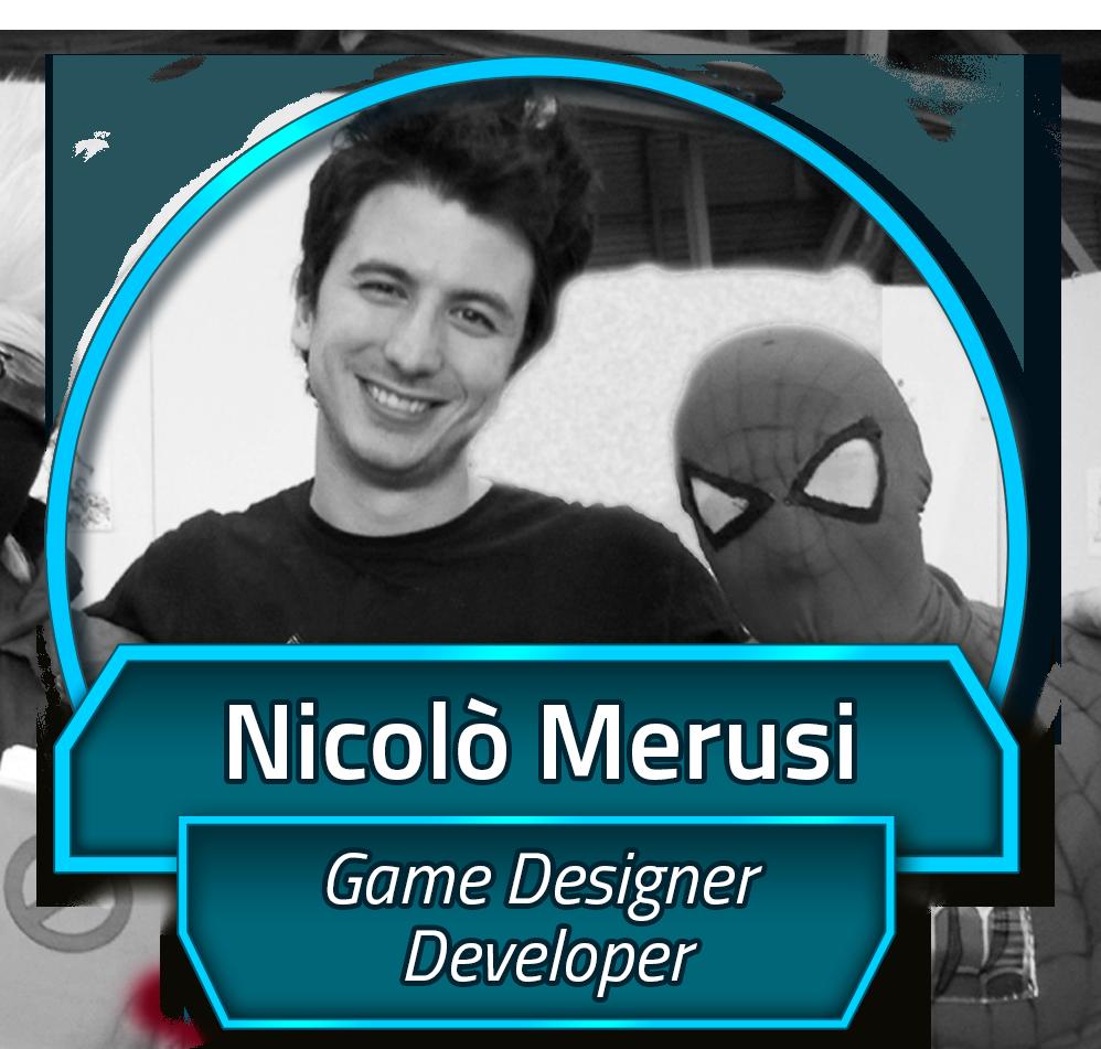 Nicolò Merusi – Game Designer/Developer